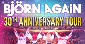 Bjorn Again 30th Anniversary Tour
