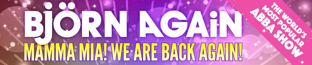 Bjorn Again - WE ARE BACK AGAIN!